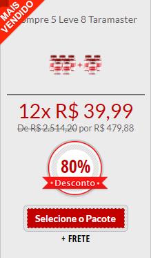 preço do taramaster